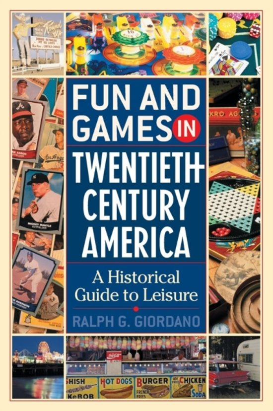 Fun and Games in Twentieth-Century America