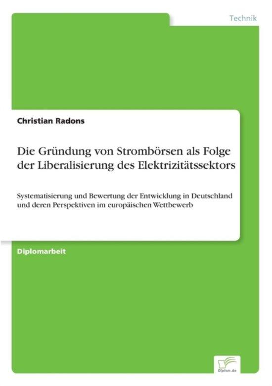 Die Gr ndung Von Stromb rsen ALS Folge Der Liberalisierung Des Elektrizit tssektors
