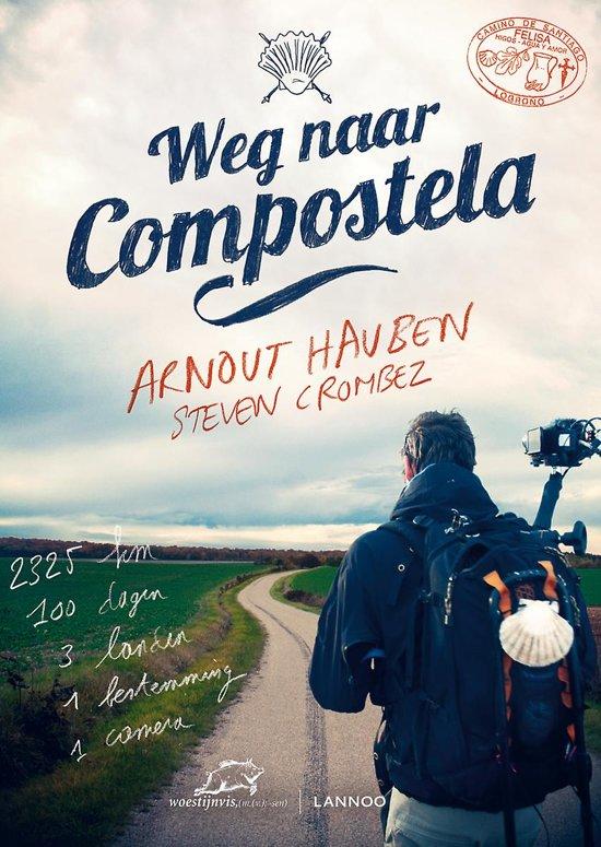 Boek cover Weg naar Compostela van Arnout Hauben (Paperback)