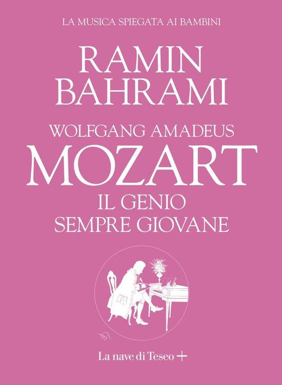 Mozart. Il genio sempre giovane