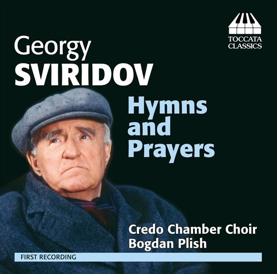 Sviridov: Hymnes And Prayers
