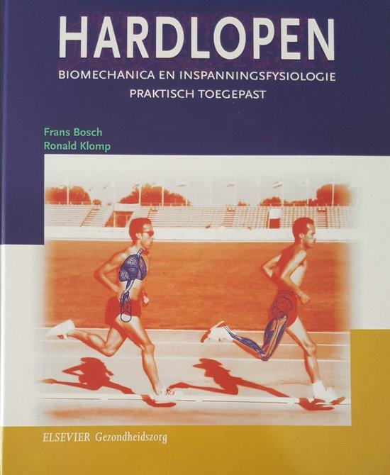 Cover van het boek 'Hardlopen, biomechanica en inspanningsfysiologie praktisch toegepast / druk 1' van Frans Bosch