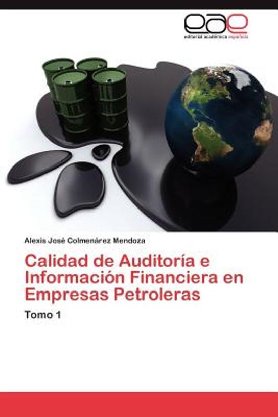 Calidad de Auditoria E Informacion Financiera En Empresas Petroleras