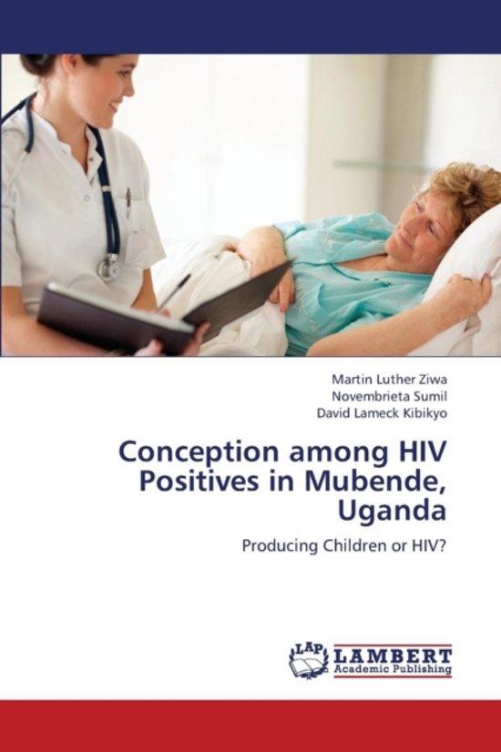 Conception Among HIV Positives in Mubende, Uganda