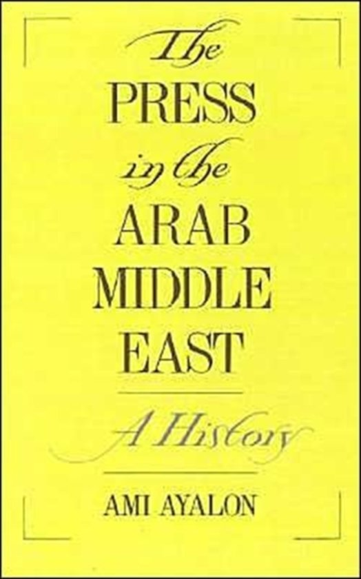 The Press in the Arab Middle East