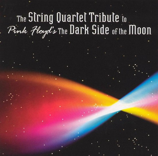 "The String Quartet Tribute to Pink Floyd's ""The Dark Side of the Moon"""