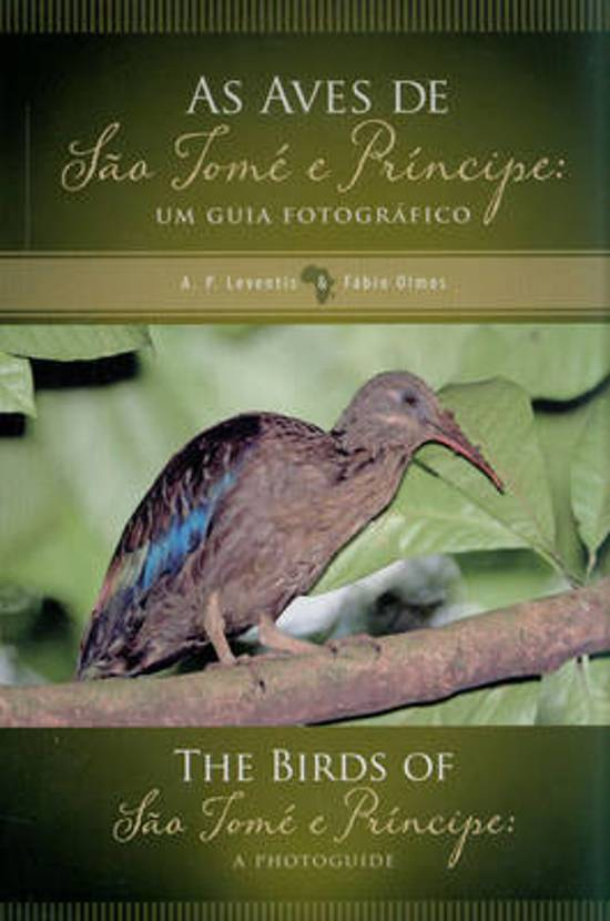 The Birds of Sao Tome and Principe / As Aves de Sao Tome e Principe