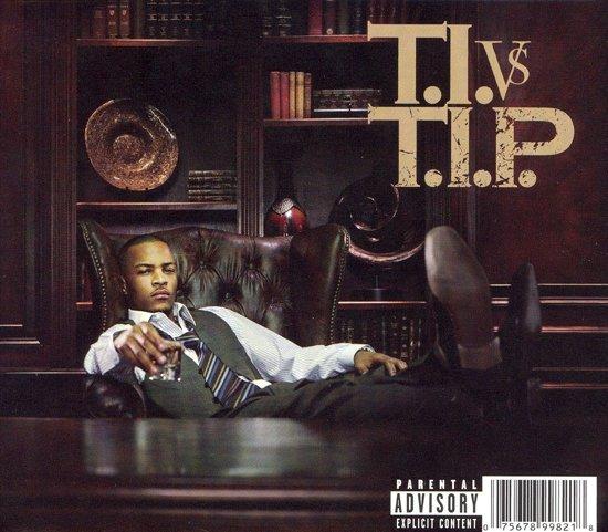T.I.vs T.I.P.