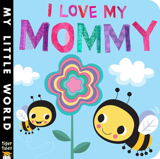 Bolcom I Love My Mommy Jonathan Litton 9781589252165 Boeken