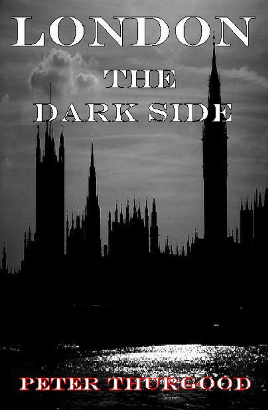 London the Dark Side