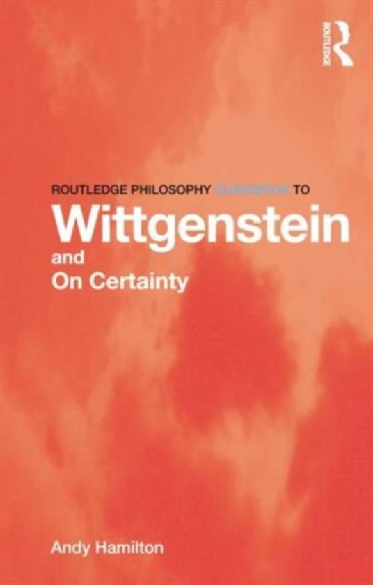 Wittgensteins On Certainty: There - Like Our Life