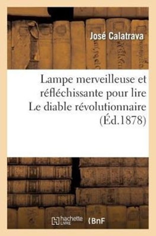 Lampe Merveilleuse Et R�fl�chissante Pour Lire Le Diable R�volutionnaire