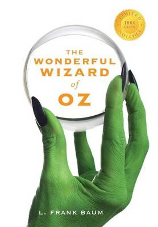 The Wonderful Wizard of Oz (1000 Copy Limited Edition)