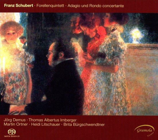 Franz Schubert: Forellenquintet/Adagio Und Rondo Concertante