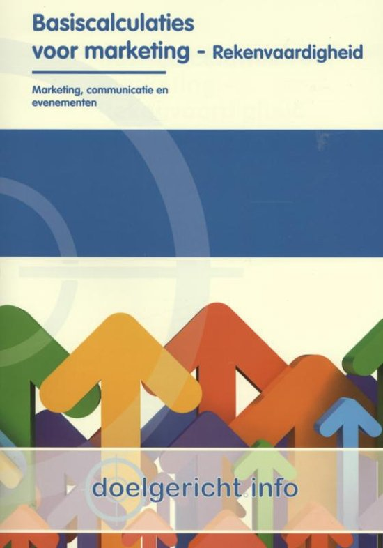 Doelgericht.info - Basiscalculaties voor marketing Rekenvaardigheid
