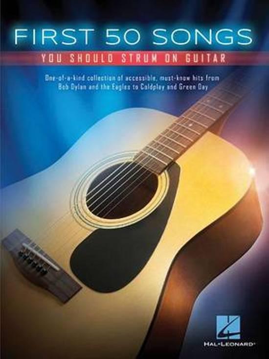 Bol First 50 Songs You Should Strum On Guitar Hal Leonard