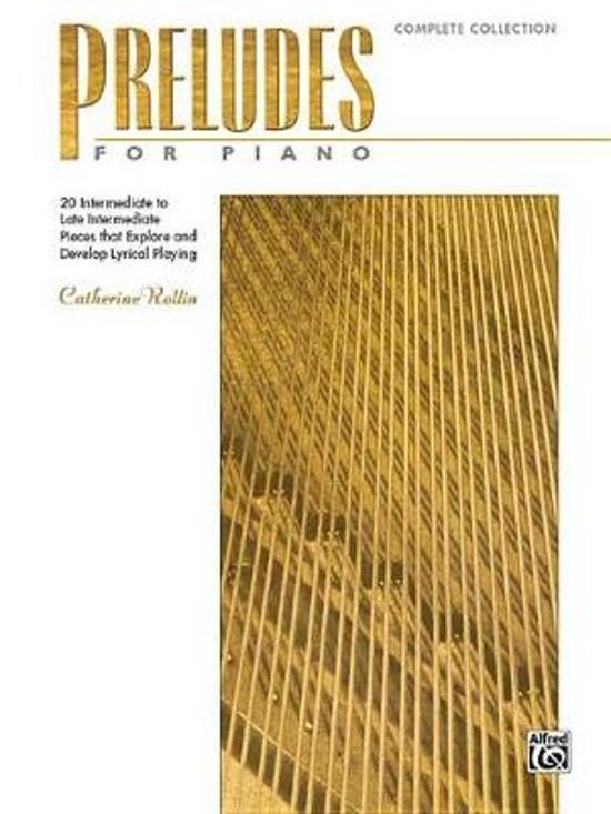 Preludes for Piano -- Complete Collection