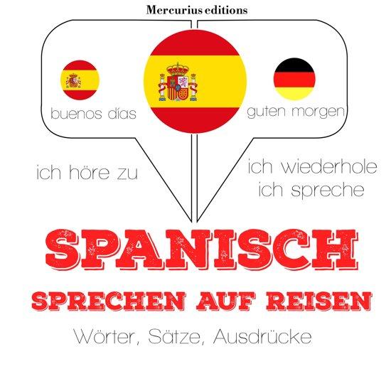 Spanisch sprechen auf Reisen