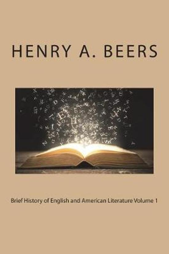 Brief History of English and American Literature Volume 1