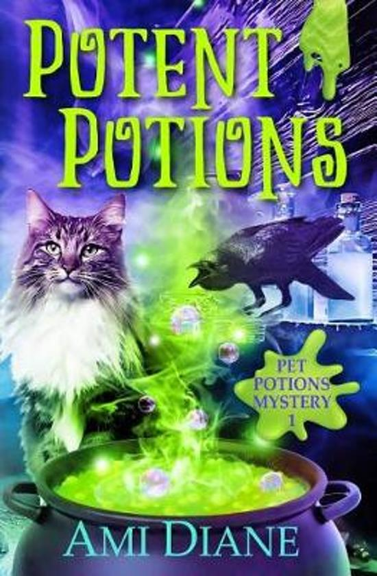 Potent Potions (Pet Potions Mystery Book 1)