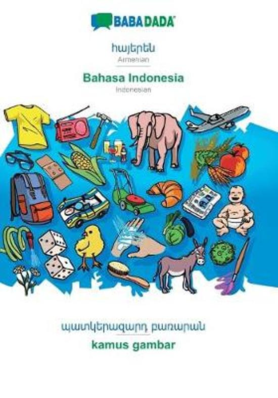BABADADA, Armenian (in armenian script) - Bahasa Indonesia, visual dictionary (in armenian script) - kamus gambar
