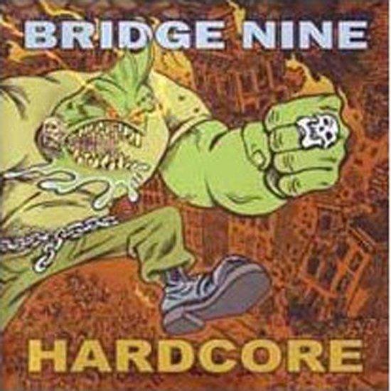 Bridge Nine/Hardcore -21T