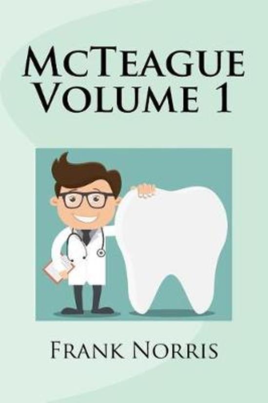 McTeague Volume 1