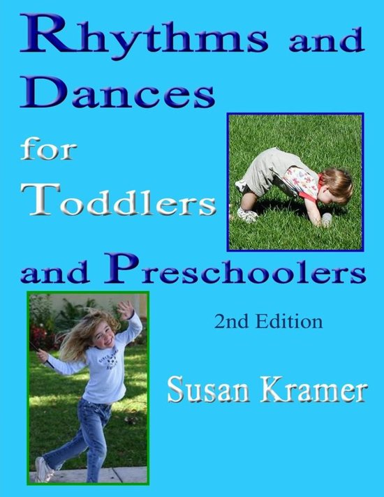 Rhythms and Dances for Toddlers and Preschoolers: 2nd Edition