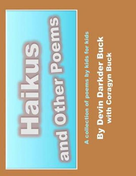 Haikus and Other Poems