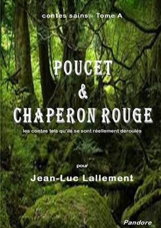 Contes Sains - Tome a Poucet & Chaperon Rouge