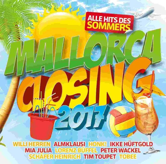 Mallorca Closing 2017-Alle Hits Des Sommers