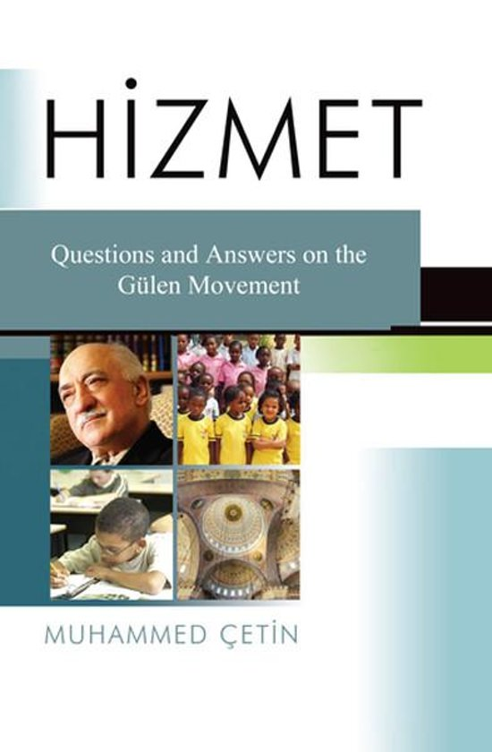 Hizmet: Question and Answers on the Gülen Movement