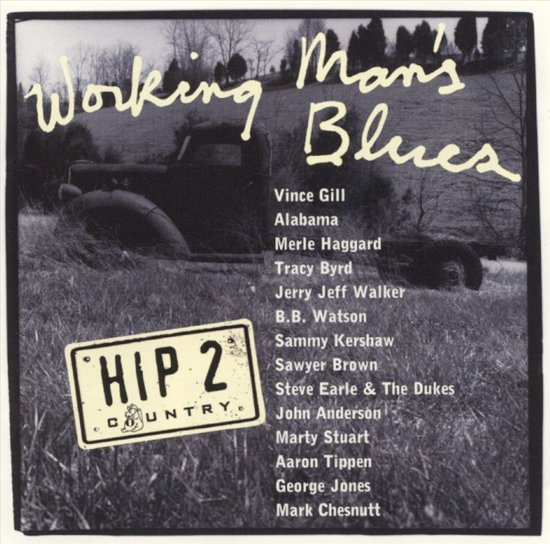 Working Man's Blues: The Story...