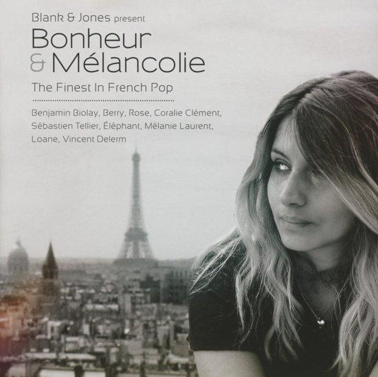 Bonheur & Melancolie -..