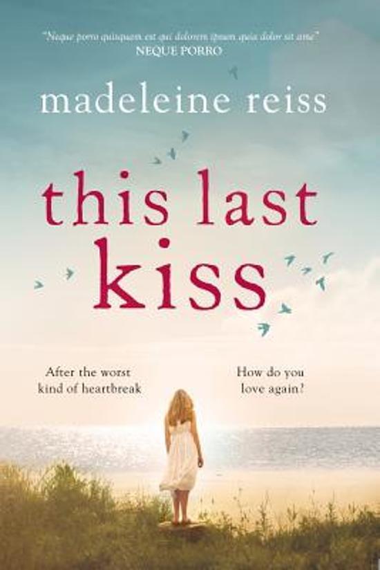 Bolcom This Last Kiss Madeleine Reiss 9781785761546 Boeken