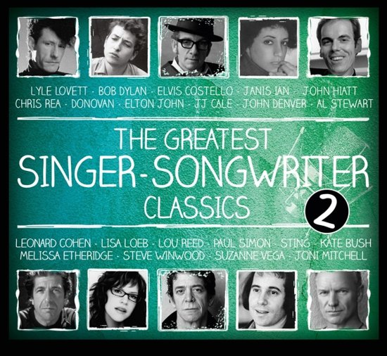 The Greatest Singer-Songwriter Classics Vol.2
