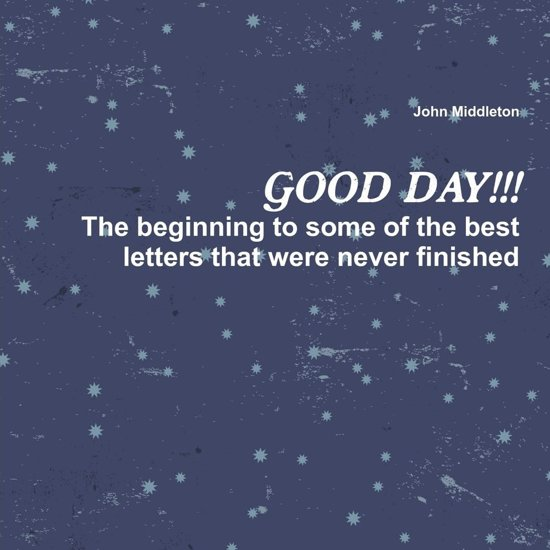 Bolcom Good Day The Beginning To Some Of The Best Letters
