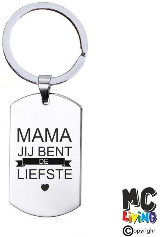 Sleutelhanger RVS - Mama Jij Bent De Liefste