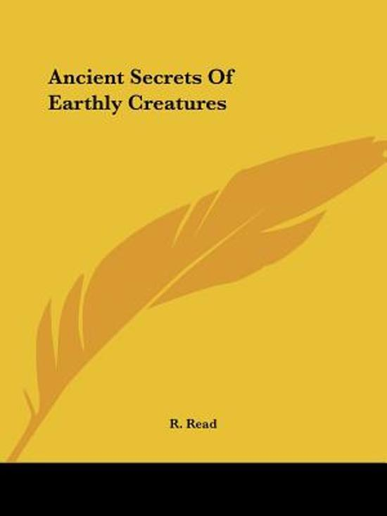 Ancient Secrets of Earthly Creatures