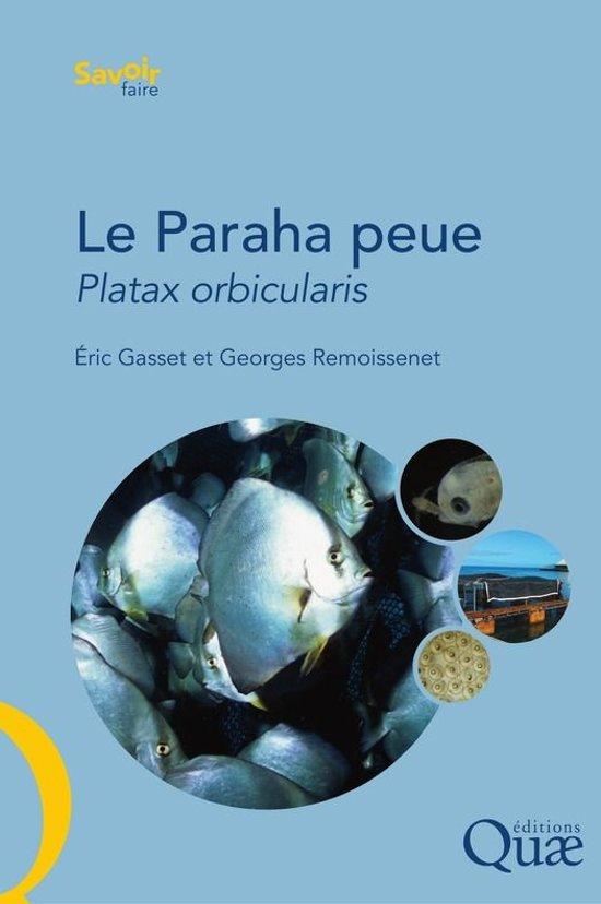 Le Paraha peue, Platax orbicularis