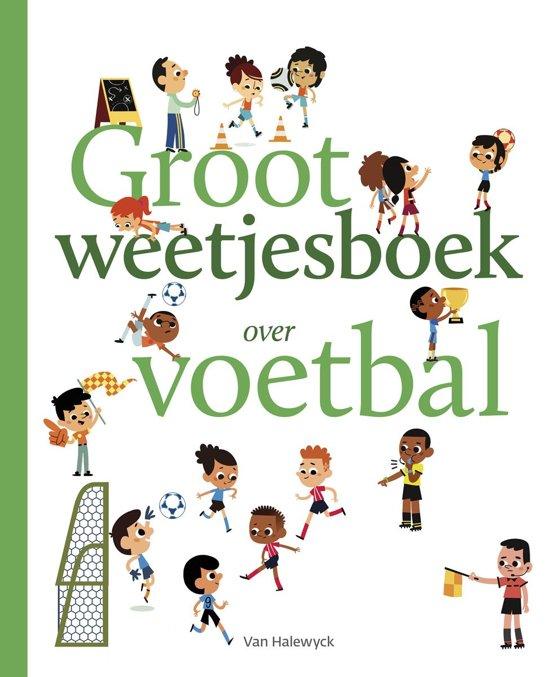 Groot weetjesboek over voetbal