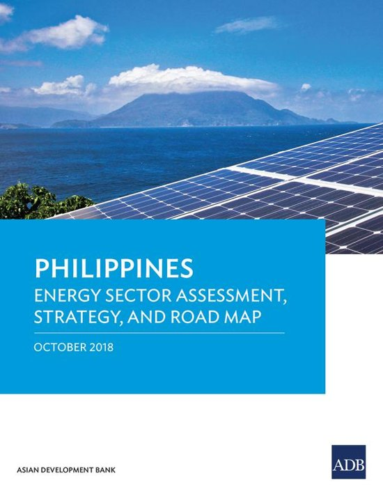Philippines: Energy Sector Assessment, Strategy, and Road Map