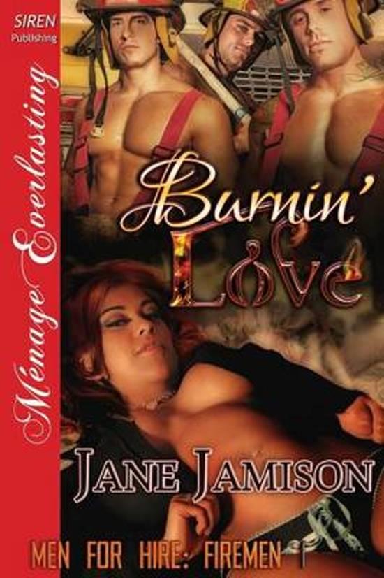 Burnin' Love [Men for Hire