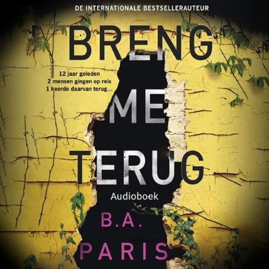 Boek cover Breng me terug van B.A. Paris (Onbekend)