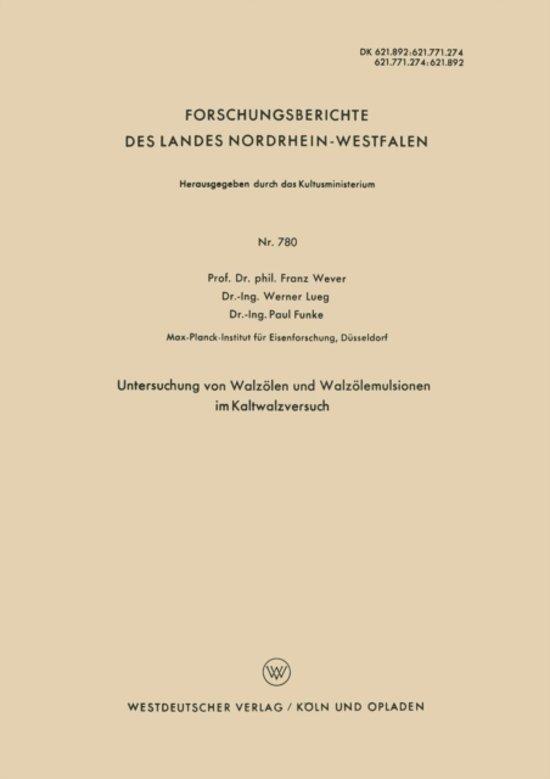 Untersuchung Von Walz len Und Walz lemulsionen Im Kaltwalzversuch