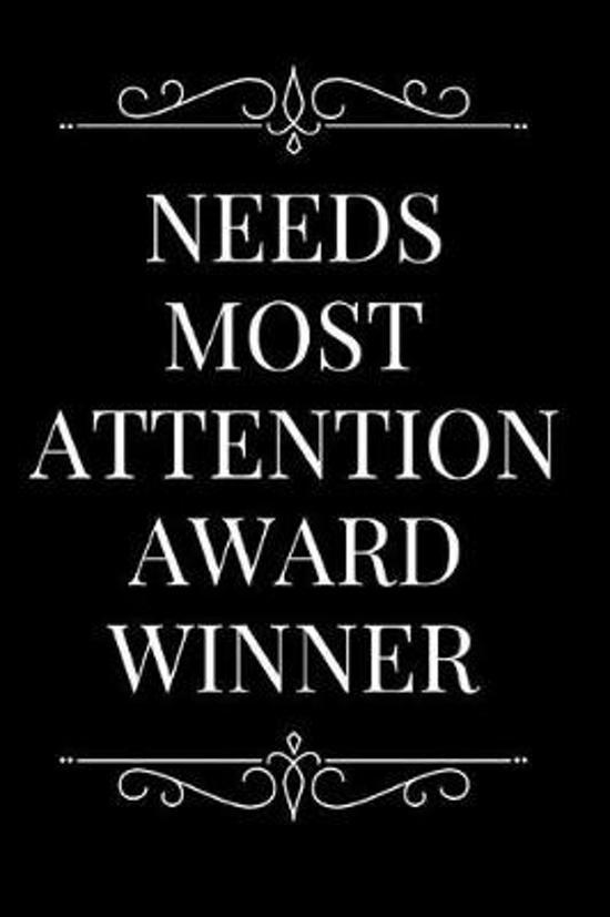 Needs Most Attention Award Winner