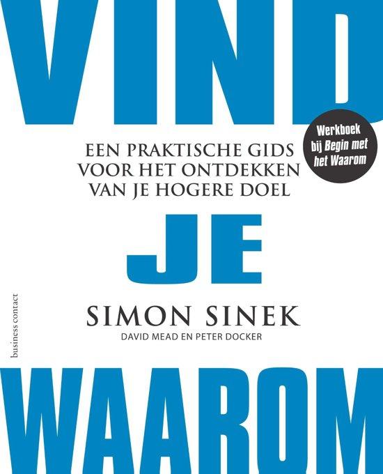 Boek cover Vind je Waarom van Simon Sinek (Paperback)