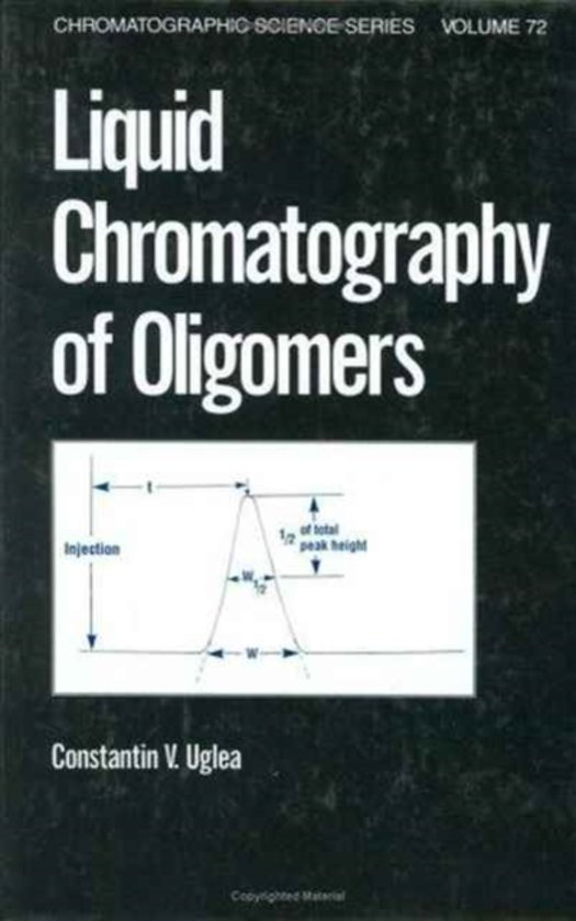 Liquid Chromatography of Oligomers