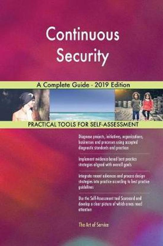Continuous Security A Complete Guide - 2019 Edition