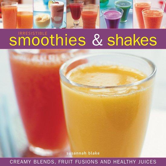 Boek cover Irresistible Smoothies & Shakes van Susannah Blake (Onbekend)